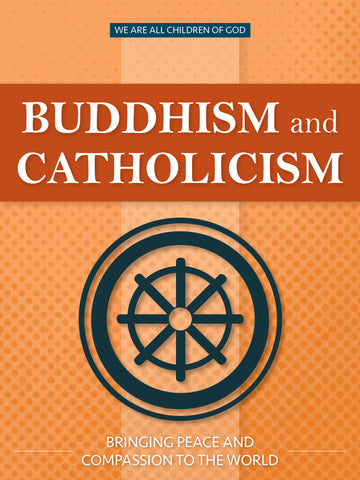 Buddhism and Catholicism