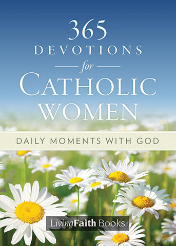 365 Devotions for Catholic Women: Daily Moments with God // ST2021