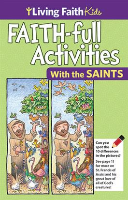 Living Faith Kids: FAITH-ful Activities with the Saints