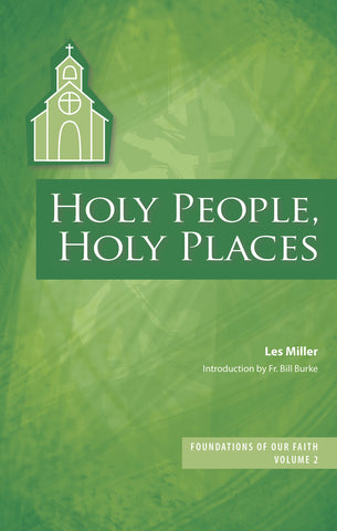 Foundations of Our Faith Volume 2: Holy People, Holy Places (EBOOK VERSION)