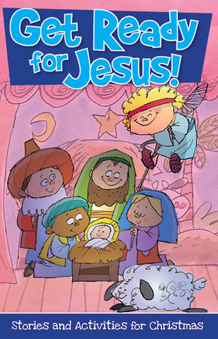Get Ready for Jesus! Bible Stories and Activities for Children