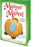 The Manger on the Mantel Storybook: Keepsake Storybook with Stitched-in Manger Sheet (Advent 2019)