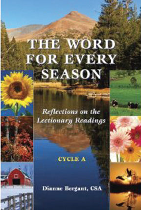 Word for Every Season, The: Reflections on the Lectionary Readings (Cycle A)