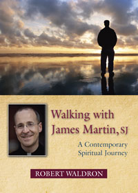 Walking with James Martin, SJ: A Contemporary Spiritual Journey