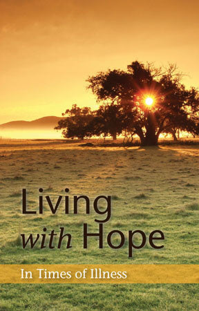 Living With Hope in Times of Illness
