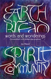 Words and Wonderings: Conversations with Present Day Prophets
