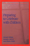 Preparing to Celebrate With Children