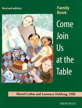 Come Join Us at the Table: Family Book