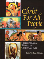 Christ for All People: Celebrating a World of Christian Art