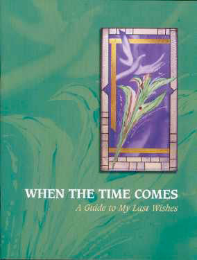 When The Time Comes: A Guide to My Last Wishes (with pvc envelope)