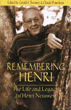 Remembering Henri: The Life and Legacy of Henri Nouwen