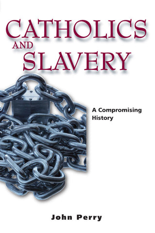 Catholics and Slavery