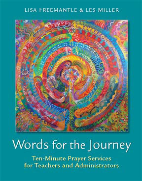 Words for the Journey-Ten-Minute Prayer Services for the Teachers and Administrators
