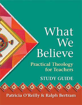 What We Believe - Study guide