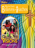 What the Church Believes and Teaches: Visions