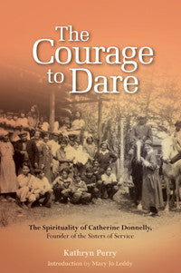 The Courage to Dare (EBOOK VERSION)