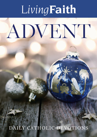 Living Faith Advent: Daily Catholic Devotions (Advent 2019)