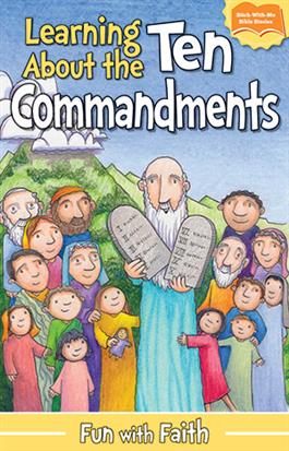 Learning About the Ten Commandments: A Fun with Faith Sticker Book