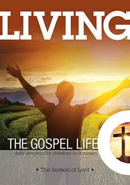 Living the Gospel Life: The Season of Lent 2019