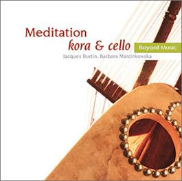 Meditation: Kora and Cello CD