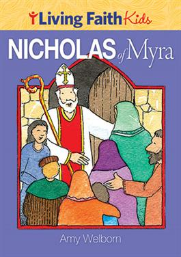 Living Faith Kids: Nicholas of Myra
