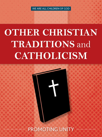 Other Christian Traditions and Catholicism