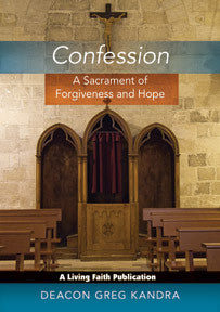 Confession: A Sacrament of Forgiveness and Hope