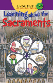 Learning About the Sacraments