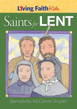 Living Faith Kids Saints for Lent