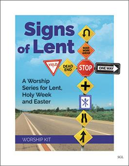 Signs of Lent: A Series of Services for Lent, Holy Week and Easter (worship kit on CD)
