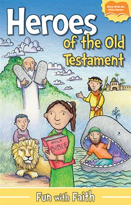 Heroes of the Old Testament: A Fun with Faith Sticker Book