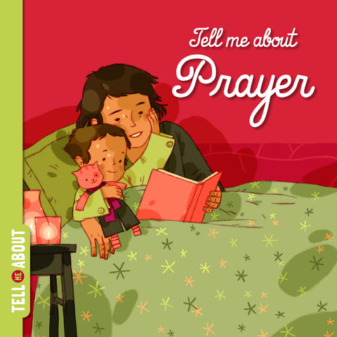 Tell Me About Prayer