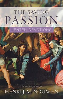 The Saving Passion: Lent Devotions