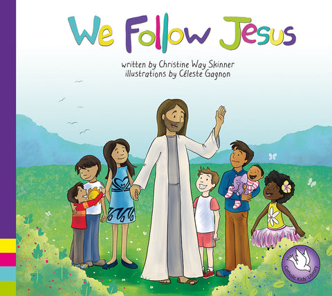 We Follow Jesus