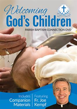 Welcoming God's Children - Complete Kit