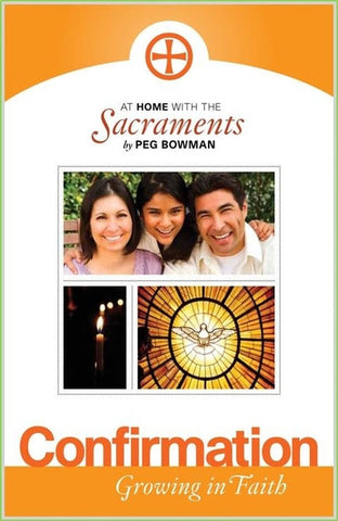 At Home with the Sacraments: Confirmation