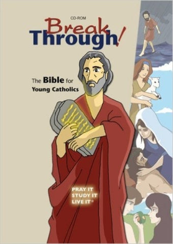 Breakthrough!: The Bible for Young Catholics CD-ROM (Breakthrough! Bible)