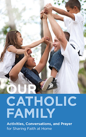 Our Catholic Family