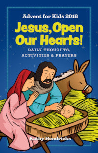Jesus, Open Our Hearts - Advent for Kids 2018