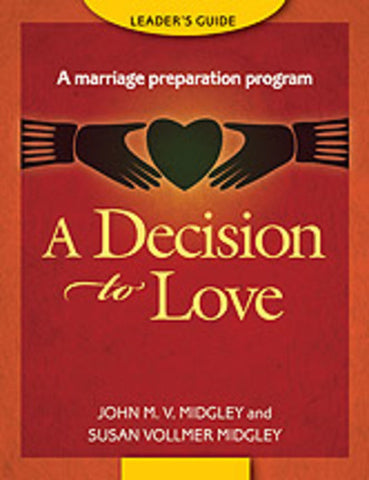 Decision to Love: Leader's Guide