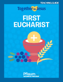 Together in Jesus First Eucharist