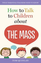 How to Talk to Your Children About the Mass