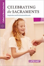 Celebrating the Sacraments: Inspiration and Professional Growth