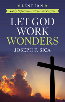 Let God Work Wonders: Daily Reflections, Actions and Prayers