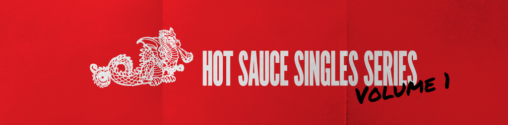 Hot Sauce Singles Series Vol. 1