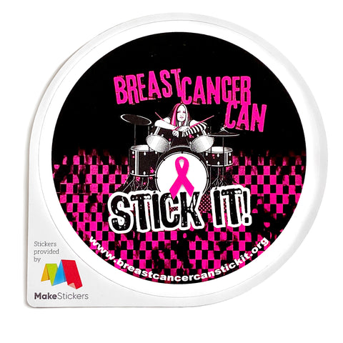 Round Stickers 4x4 - Breast Cancer Can Stick It!