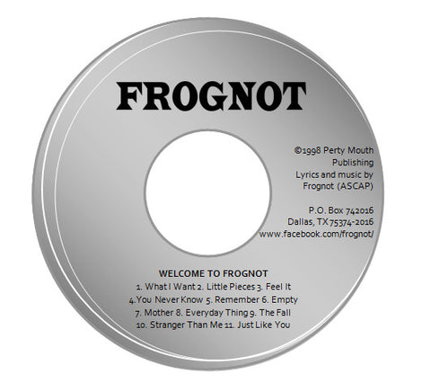 "Frognot:  ""Welcome to Frognot"" CD-R"