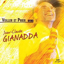 2CD/Veiller et prier, vol. 2
