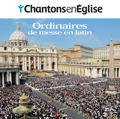 CD Chantons en Église - Ordinaires de messe en latin