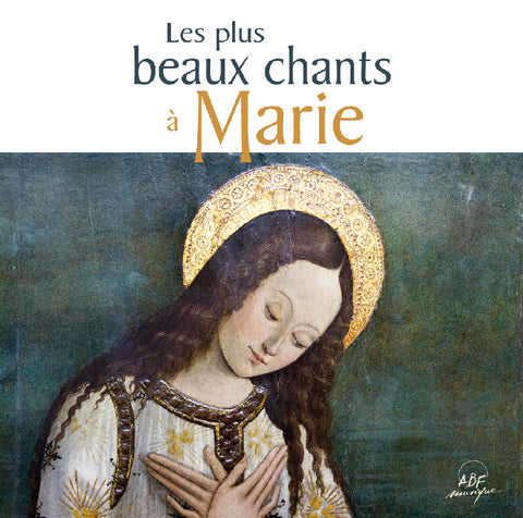 CD Les plus beaux chants à Marie